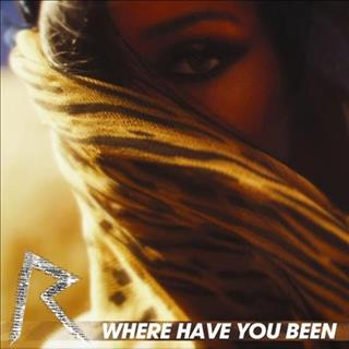 Rihanna Where have you been (2012)